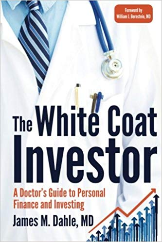 Book Review – The White Coat Investor: A Doctor's Guide to Personal Finance andInvesting