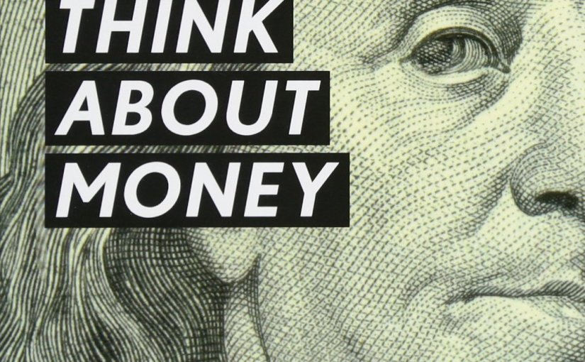 Book Review – How to Think About Money