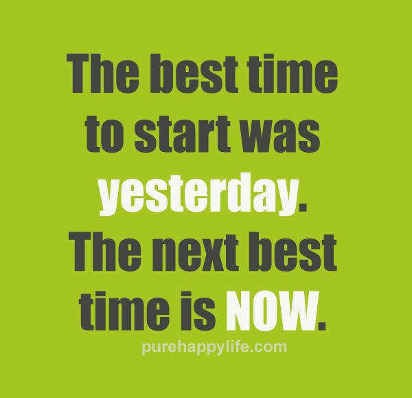 best time is now quote